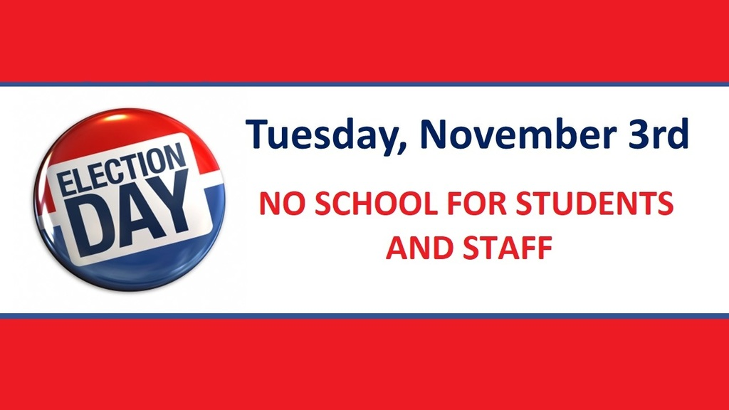 Election Day -  No School